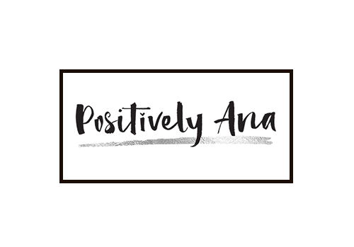 Positively Ana | The Self-Love Authority Blog